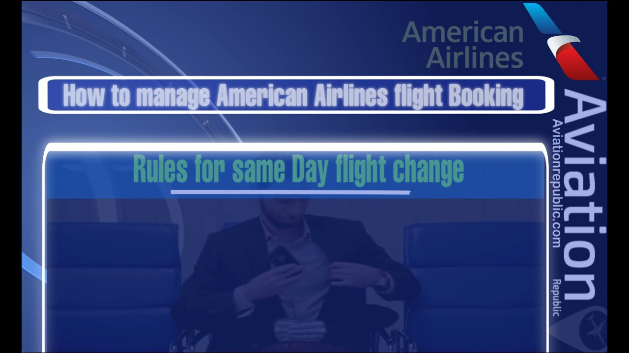 American Airlines Manage My Booking – Aviationrepublic