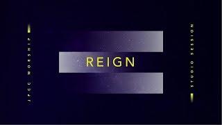 Reign (Official Lyric Video) - JPCC Worship