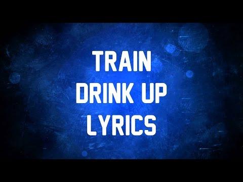 Train - Drink Up JBX