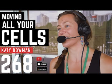Moving All Your Cells with Katy Bowman - 268