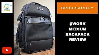 Briggs & Riley @Work Medium Backpack Review