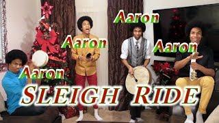 Sleigh Ride! by Aaron, Aaron, Aaron & Aaron