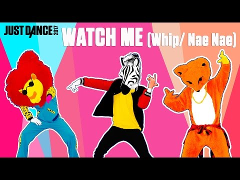 Silentó  Watch Me Whip Nae Nae  Just Dance 2017   Gameplay p