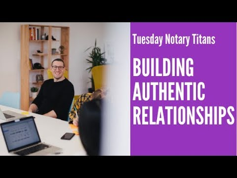 Download TNT -Building Authentic Relationships as a Mobile Notary and Loan Signing Agent