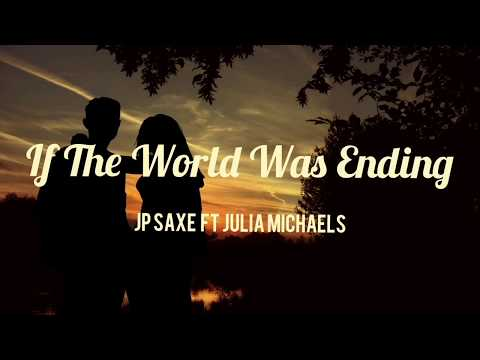 if-the-world-was-ending-//-lyrics