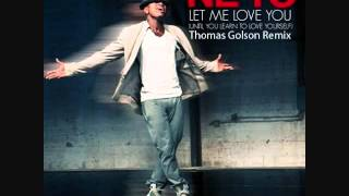 Let Me Love You (Until You Learn To Love Yourself) Thomas Golson Radio Edit + Club Mix