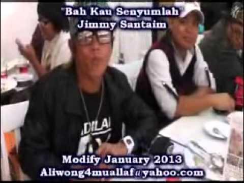 Bah Kau Senyumlah - Jimmy Santaim (HQ Audio With Lirik)