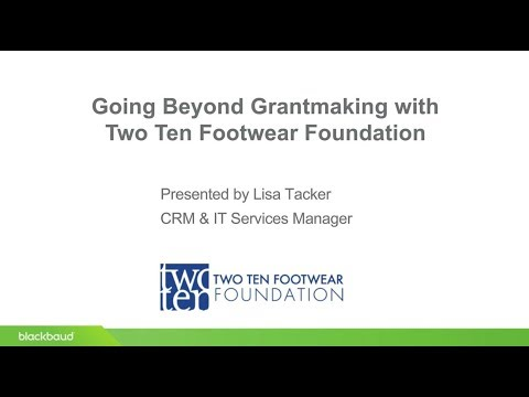 Blackbaud Webinar: Customer Story featuring Two Ten Footwear Foundation