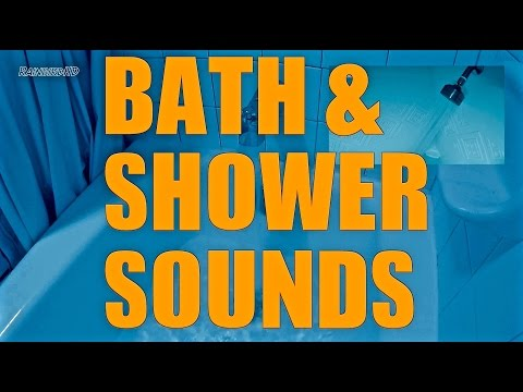 8 Hours Bath and Shower Sounds |  Continuous Running Water / Bath Filling Ambient Sleep Sounds