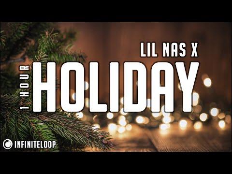 Lil Nas X - HOLIDAY [1 Hour] Loop