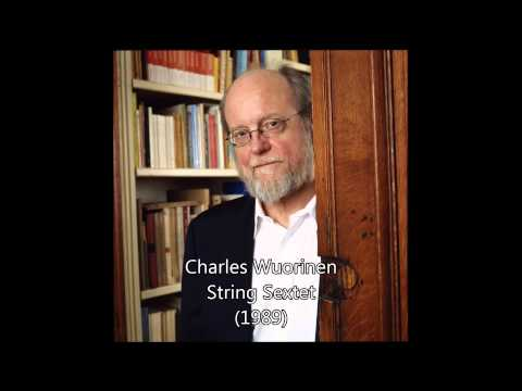Charles Wuorinen — String Sextet (1989)