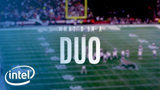 What's In A Duo | Intel
