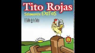 Exitos De Tito Rojas Mix