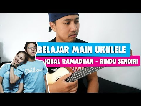 Belajar Main Ukulele: Iqbal Ramadhan - Rindu Sendiri | Ost. Dilan 1990 | Full Tutorial