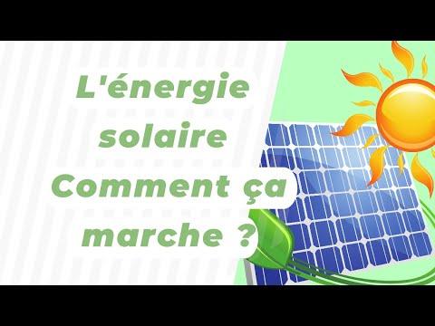 L'énergie solaire : Comment ça marche ?