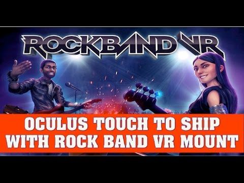 Rock Band VR News: Oculus Touch To Come With Rock Band VR Mounting Bracket