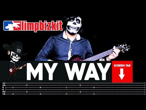 Limp Bizkit  My Way Guitar   Masuka WTab