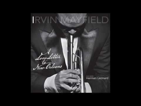 Mardi Gras Second Line by Irvin Mayfield from A Love Letter to New Orleans