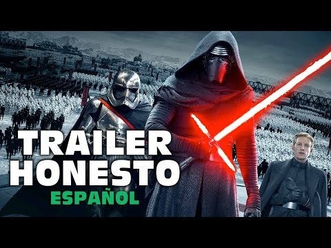 Trailer Honesto- Star Wars the Force Awakens