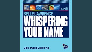 Whispering Your Name (Almighty Dub)