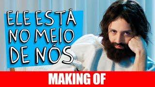 Vídeo - Making Of – Ele Está no Meio de Nós