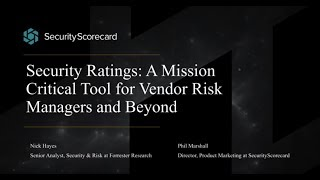 Security Ratings - A Mission Critical Tool for Vendor Risk Managers and Beyond