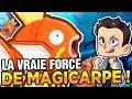 LA VRAIE FORCE DE MAGICARPE !!!