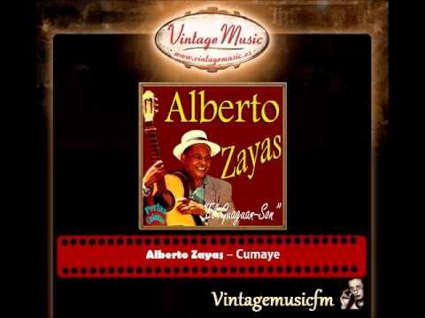 Alberto Zayas – Cumaye (Perlas Cubanas)
