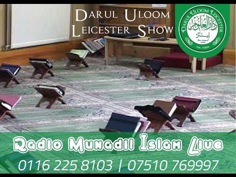 Radio Munadil islam - Darul uloom students show - 11th Feb15)