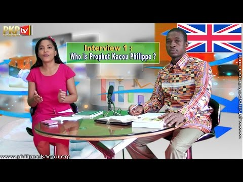 Interview 1 : Who is Prophet Kacou Philippe ? - English Version