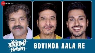 Govinda Aala Re   Dombivli Return   Shailesh Datar & Kedar Soman   Pravin Kuwar