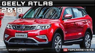 2018 GEELY ATLAS Review Rendered Price Specs Release Date