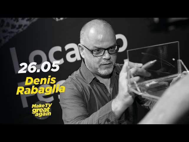 Make TV Great Again S1 E39 - Tonight Denis Rabaglia