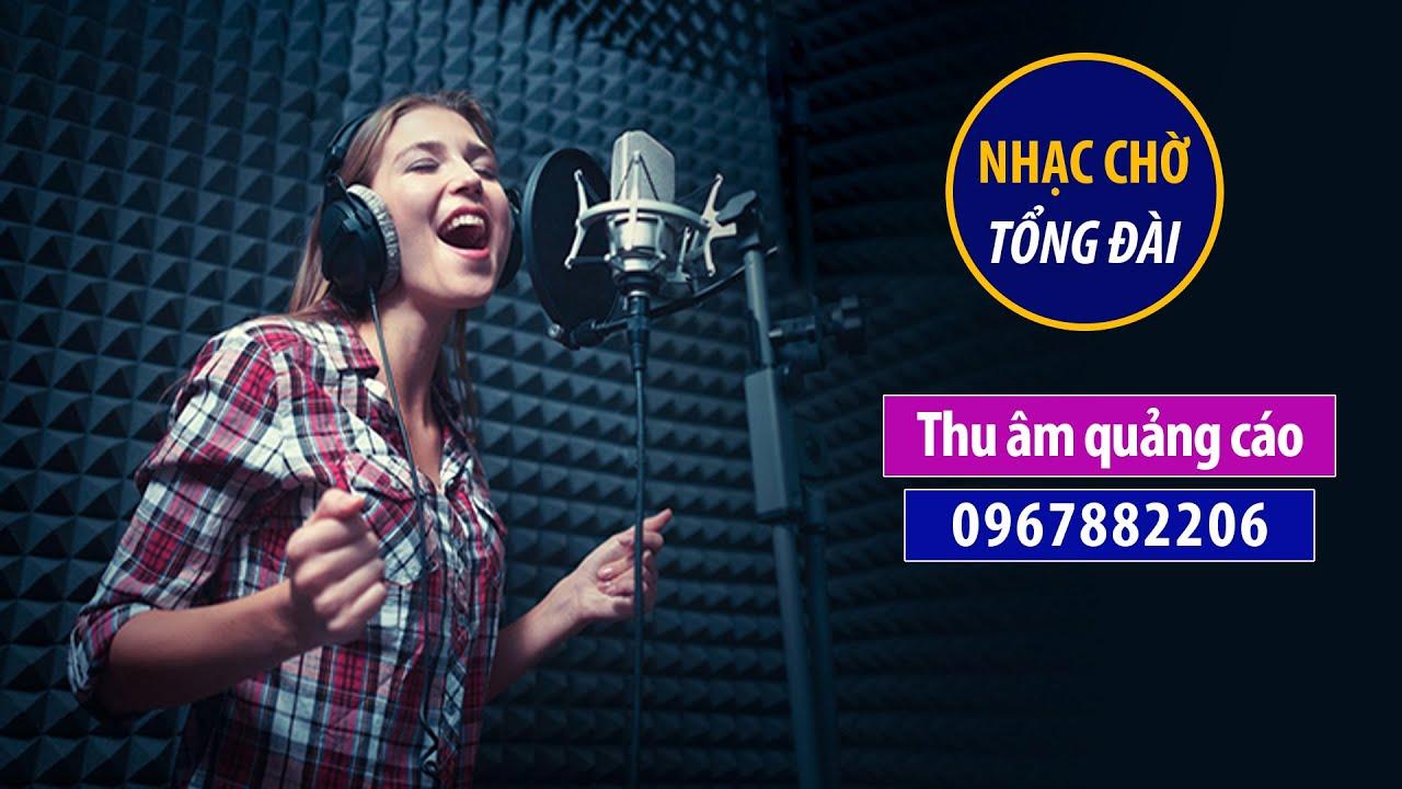 Thu âm nhạc chờ di động công ty Ánh Dương MC đọc quảng cáo 0967882206