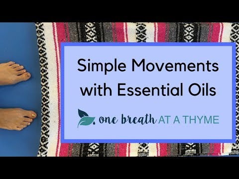 Simple Movements with Essential Oils