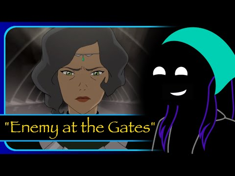 "Legend of Korra Reviews: ""Enemy At the Gate"" Book 4 Episode 5"