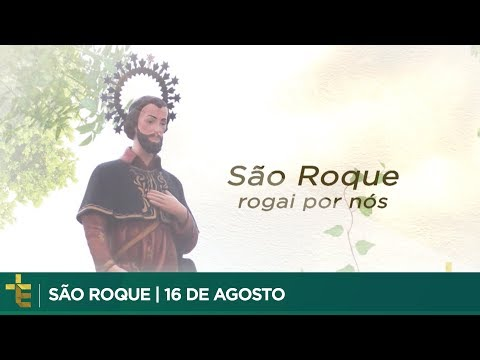 SANTO DO DIA | SÃO ROQUE
