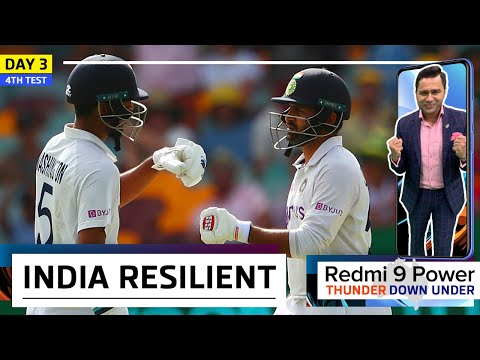 INDIA show tremendous RESILIENCE | Redmi 9 Power presents 'Thunder Down Under' | 4th Test Day 3