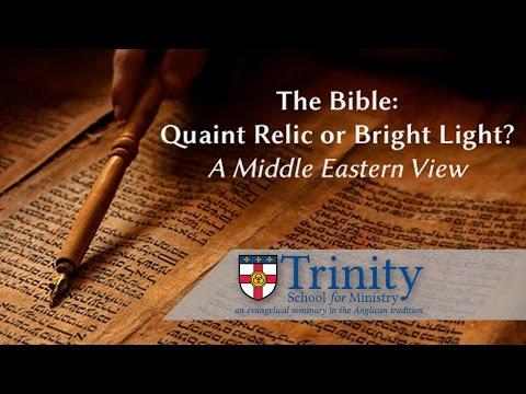Quaint Relic or Bright Light - The Rev. Dr. Kenneth Bailey