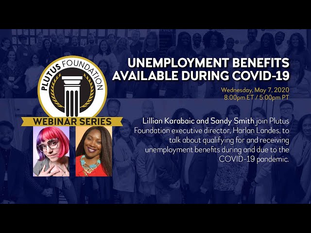 Webinar: Unemployment Benefits Available During COVID-19 (Lillian Karabaic and Sandy Smith)