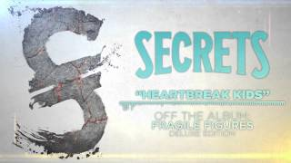 SECRETS - Heartbreak Kids