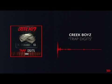 Creek Boyz -  Trap Digits [Official Audio]