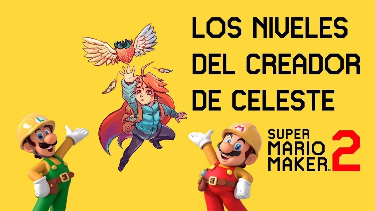 Celeste Mario Niveles De 2 Los Del Maker Geniales Creador En D2YeWEH9I