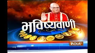 Bhavishyavani : Daily Horoscopes and Numerology | 22nd August, 2017