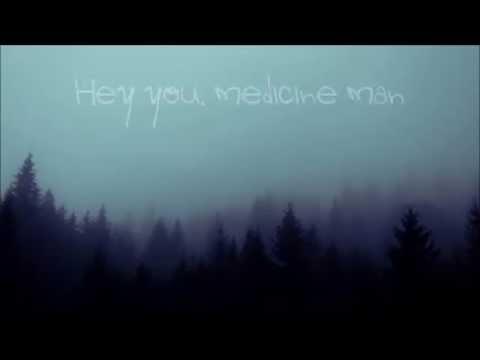 DOROTHY - Medicine Man (Lyrics)