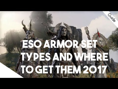 Elder Scrolls Online Armor Set Types Explained And Where to Get Them 2017