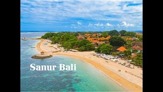 Gambar cover Welcome to Sanur Bali - THE MOST BEAUTIFUL PLACE IN THE WORLD