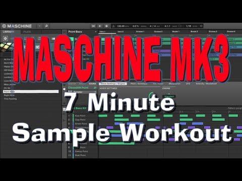 MASCHINE MK3 - 7 Minute SAMPLE Workout