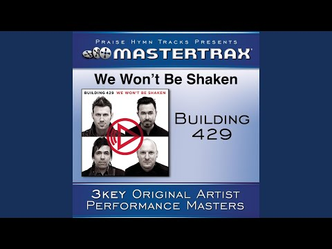 We Won't Be Shaken (Medium Without Background Vocals) (Performance Track)