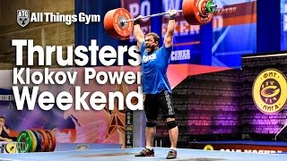 Thrusters Klokov Power Weekend w/ Dmitry Klokov 192kg